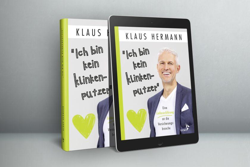 """""""Ich bin kein Klinkenputzer"""": Eine Liebeserklärung an die Versicherungsbranche – eine Rezension von Helge Lach"""