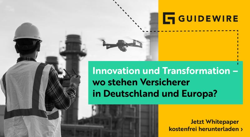 Innovation und Transformation - wo stehen Versicherer in Deutschland und Europa?